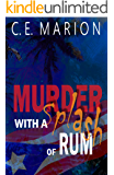 Murder With A Splash Of Rum: A Puerto Rican Murder Mystery