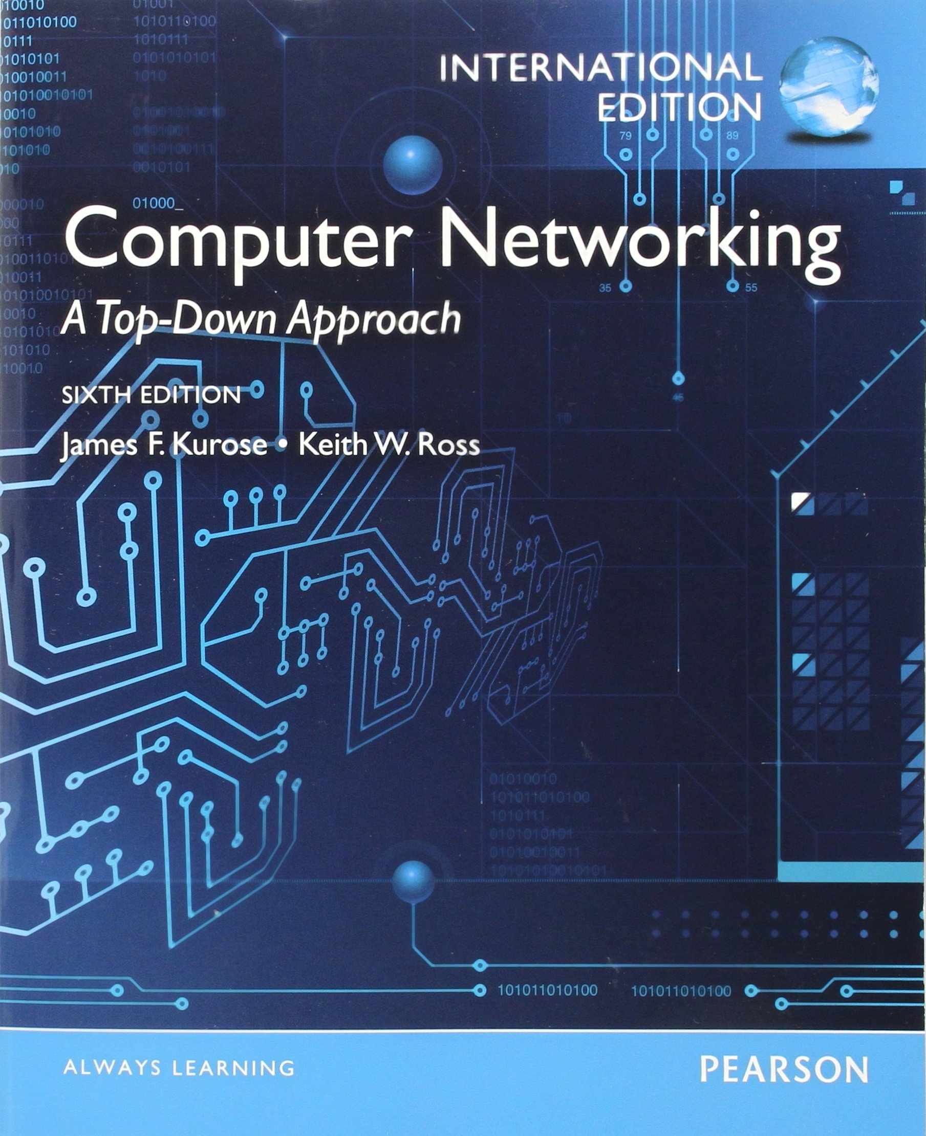 Computer Networking. James F. Kurose, Keith W. Ross: James F. Kurose:  9780273768968: Amazon.com: Books