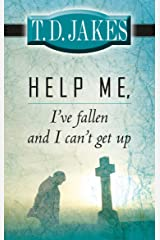 Help Me, I've Fallen and I Can't Get Up! Kindle Edition
