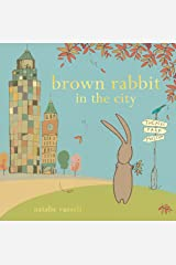 Brown Rabbit in the City Kindle Edition