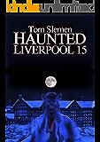 Haunted Liverpool 15