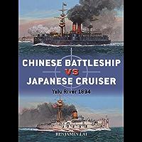 Chinese Battleship vs Japanese Cruiser: Yalu River 1894 (Duel Book 92)