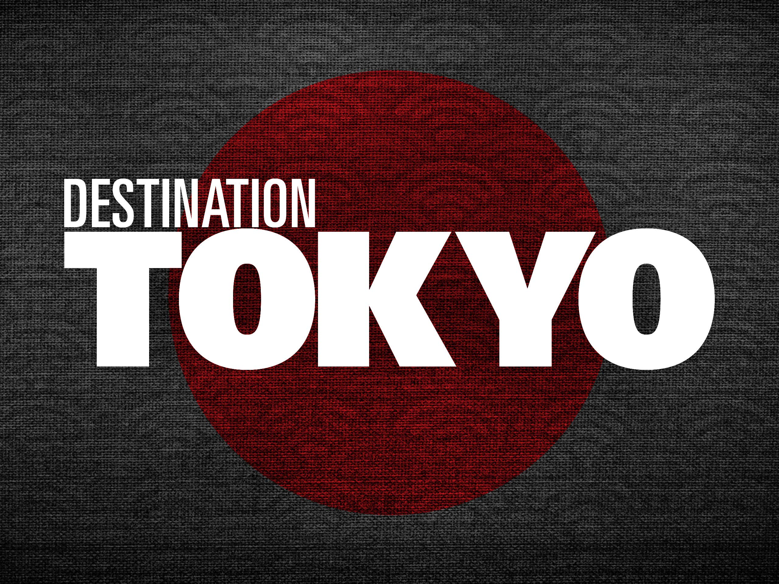 Destination Tokyo on Amazon Prime Video UK