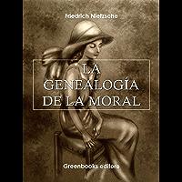 La genealogía de la moral (Spanish Edition)