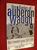 The diaries of Auberon Waugh