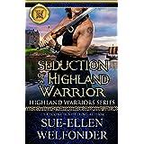 Seduction of a Highland Warrior (Highland Warriors Book 4)