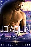 JoAquin: An Alien Abduction Paranormal Romance (A Hexonian Alien Abduction Romance Book 1)
