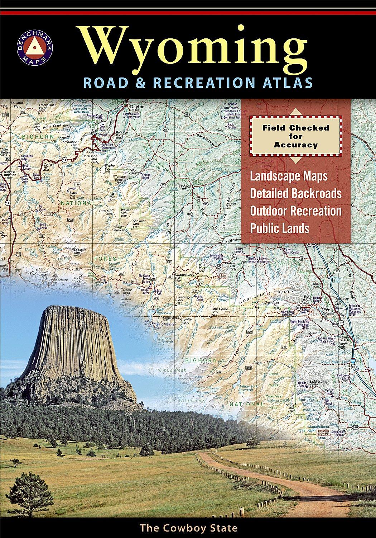 Badlands Wyoming Map.Wyoming Road Recreation Atlas Benchmark Maps 9780929591964