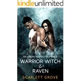 Warrior Witch and Raven (Paranormal Shifter Interracial Romance) (West Coast Witches Book 1)