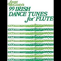 99 Irish Dance Tunes for Flute book cover