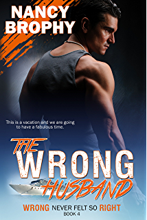The Wrong Cop Wrong Never Felt So Right Book 3 Kindle Edition By