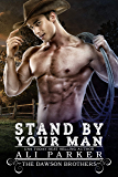 Stand By Your Man (The Dawson Brothers Book 5)