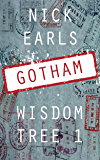 Gotham: A novella (Wisdom Tree Book 1)