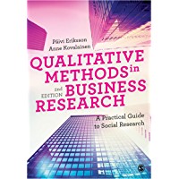 Qualitative Methods in Business Research: A Practical Guide to Social Research (Introducing Qualitative Methods series)