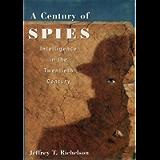 A Century of Spies: Intelligence in the Twentieth Century
