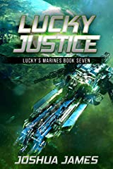 Lucky Justice: Lucky's Marines | Book Seven Kindle Edition