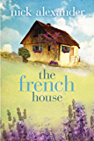 The French House (The Missing Boyfriend Series) (English Edition)