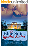 Blue Suits and Lipstick Stains