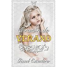 Corazón de verano (Spanish Edition) Jan 29, 2018