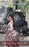 Love's Revenge: A 19th Century Historical Romance Novel (Means of Mercy Historical Romance Series Book 2)