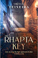 The RHAPTA KEY: An ALEX HUNT Adventure Thriller (ALEX HUNT Adventure Thrillers Book 1) Kindle Edition