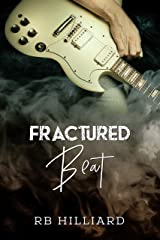 Fractured Beat (Meltdown Book 1) Kindle Edition