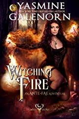 Witching Fire: An Ante-Fae Adventure (The Wild Hunt Book 16) Kindle Edition