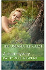 The Unexpected Guest: A short mystery