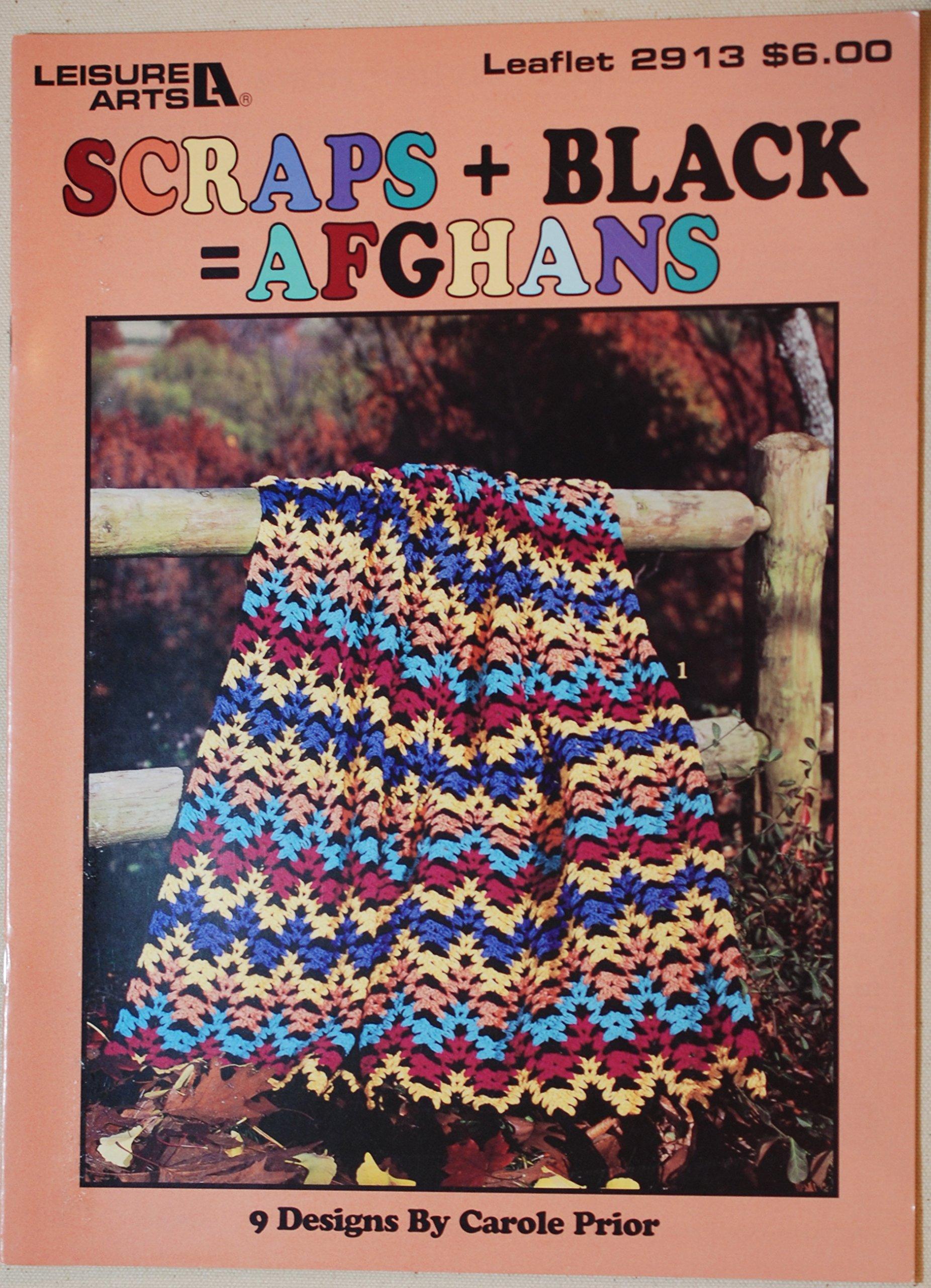 Scraps + black = Afghans: 9 designs (Leisure Arts leaflet #2913)