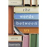The Words between Us: A Novel