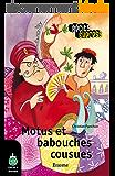 Motus et babouches cousues: une histoire pour les enfants de 10 à 13 ans (Récits Express t. 14)