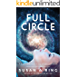 FULL CIRCLE: A Full Circle Love Story of Life and Death
