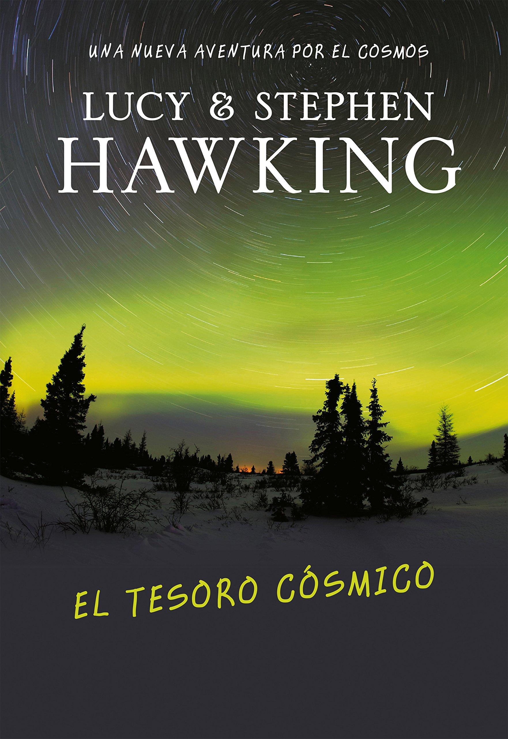 Download El tesoro cosmico/ George's Cosmic Treasure Hunt (Spanish Edition) ebook