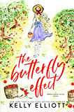 The Butterfly Effect (Boggy Creek Valley Book 1)