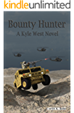 Bounty Hunter: A Kyle West Novel