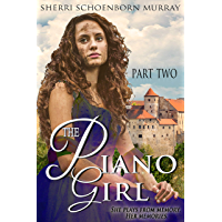 The Piano Girl - Part Two (Counterfeit Princess Series Book 1)
