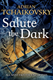 Salute the Dark: Shadows of the Apt 4