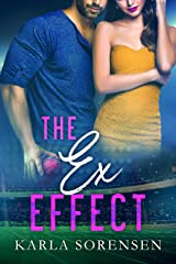 The Ex Effect: A second chance sports romance (Washington Wolves Book 2) Kindle Edition
