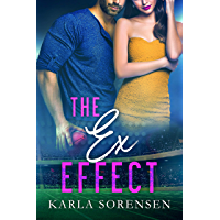 The Ex Effect: A second chance sports romance (Washington Wolves Book 2) (English Edition)