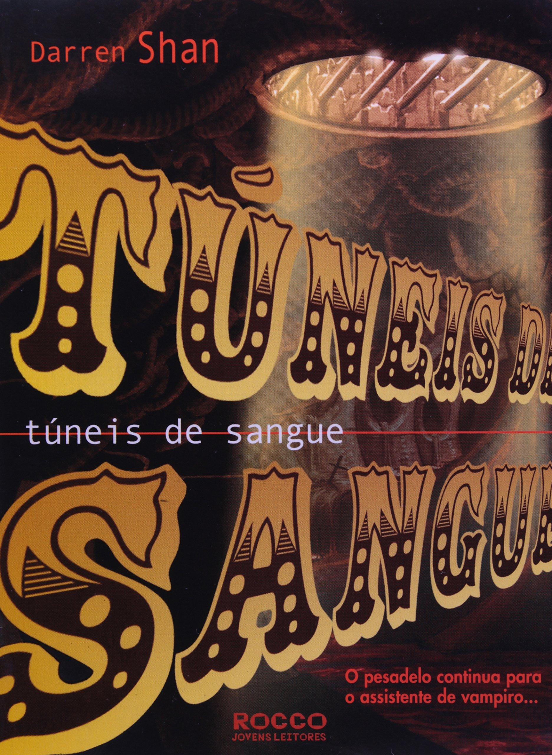 Tuneis de Sangue (A Saga de Darren Shan, Livro 3) pdf
