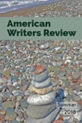 American Writers Review - Summer 2018 Kindle Edition