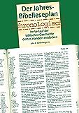 Der Jahres  Bibelleseplan chronologisch: Im Verlauf der biblischen Geschichte Gottes Handeln entdecken