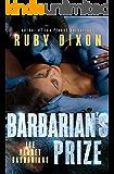 Barbarian's Prize: A SciFi Alien Romance (Ice Planet Barbarians Book 6)