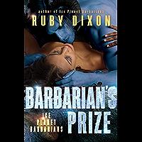 Barbarian's Prize: A SciFi Alien Romance (Ice Planet Barbarians Book 6) (English Edition)