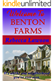 Welcome to Benton Farms: A Strict Wife, Spanking, Domestic Discipline Novella