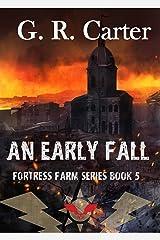 An Early Fall: A Fortress Farm Novel (Book 5) Kindle Edition