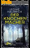 Der Knochenmacher: Psychothriller (German Edition)
