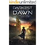 Darkest Before The Dawn (The Second Dark Ages Book 3)