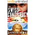 The Swiss Conspiracy - An Espionage Thriller - Book 2 in the Ari Cohen Series