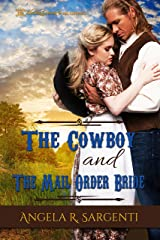 The Cowboy and the Mail Order Bride